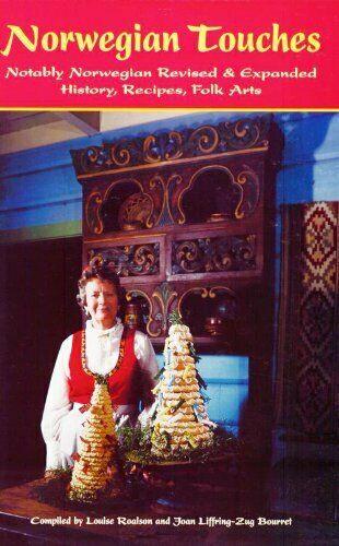 Norwegian Touches, Louise Roalson, Joan Liffring-Zug Bourret (9781932043174)
