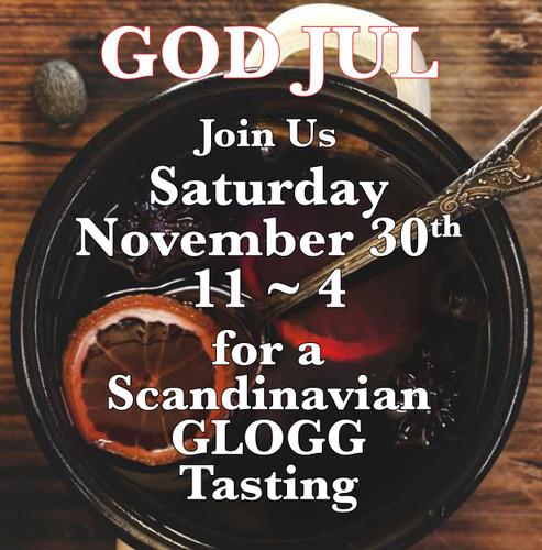 Saturday, November 30th SHOP SMALL Celebration.  Scandinavian Glogg Tasting and Treats.