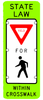 State Law Yield for Pedestrians Sign