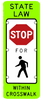 Flashing LED State Law Stop/Yield for Pedestrians