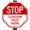 Custom Stop Sign (All Sizes)