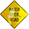 Water Over Road Hinged Sign | Folding Sign