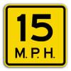 W13-1 15 MPH