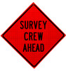 SURVEY CREW AHEAD ROLL UP SIGN