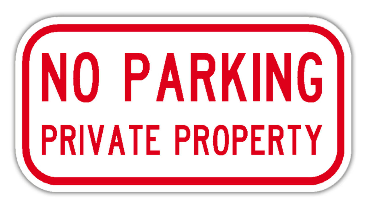 Private Property No Parking Signs No Parking Private Property