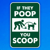 Tired of Dog Poop in Your Community? Signs Provide Effective Tool