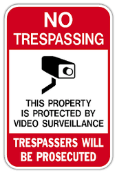 Property Protection Signage: No Trespassing and Video Surveillance Signs Enhance Security