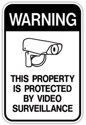 Property Protected by Video Surveillance and Neighborhood Crime Watch Signs!