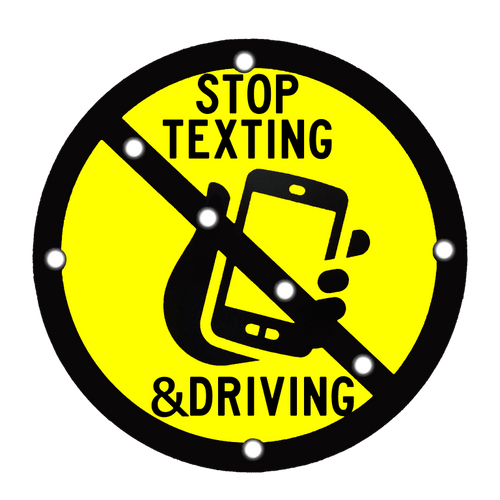 STOP TEXTING & DRIVING LED SOLAR FLASHING SIGN
