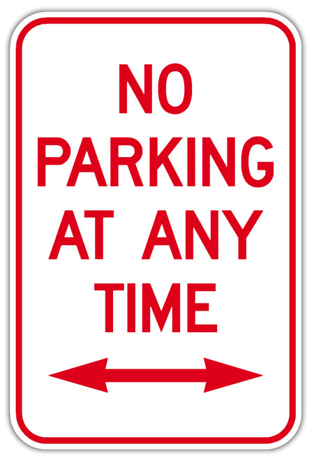 No Parking Any Time Sign with Double Arrow