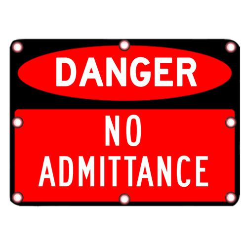 Flashing LED Danger No Admittance When Flashing Sign