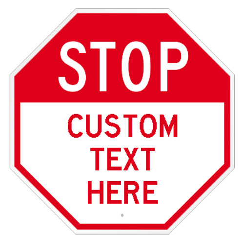 Custom Octagon Stop Sign