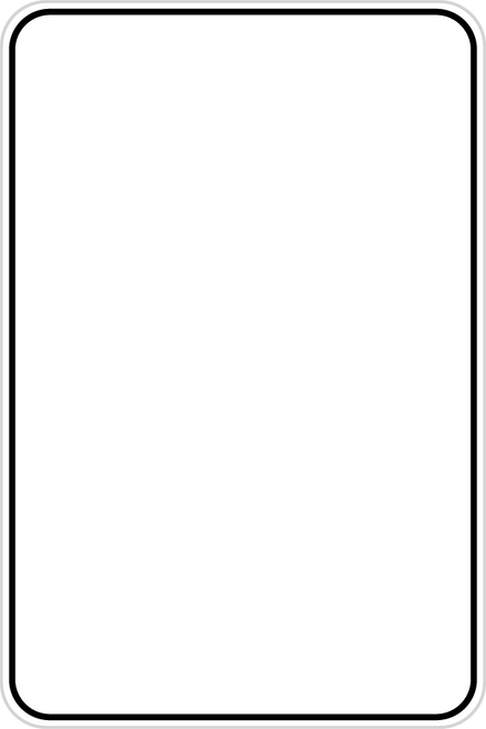"12"" x 18"" black border white background sign blank"