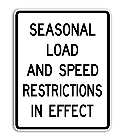 SEASONAL LOAD SIGN