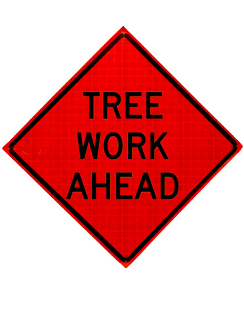 tree work ahead roll up sign