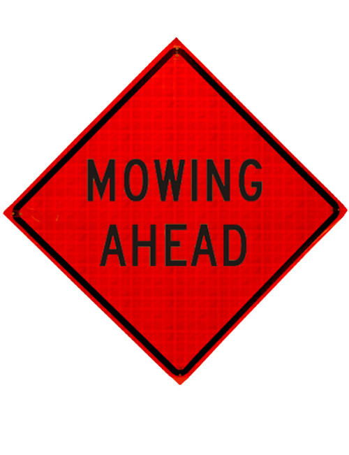 mowing ahead roll up sign