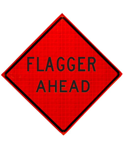W20-7 FLAGGER AHEAD ROLL UP SIGN