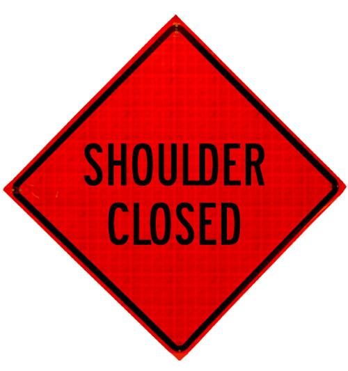 shoulder closed roll up sign