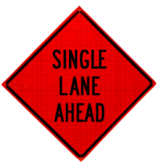 single lane ahead roll up sign