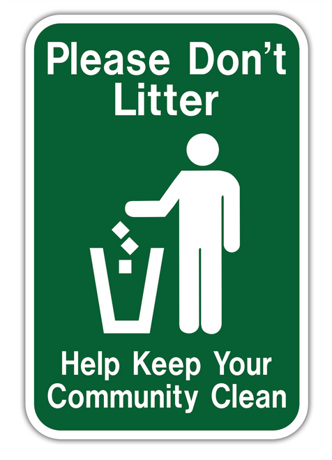 No Littering Keep Community Clean Sign