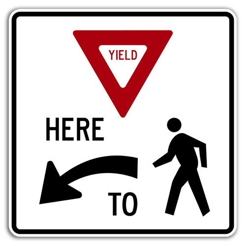 R1-5 Yield Here to Pedestrians Sign