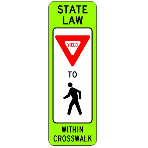 R1-6 Yield to Pedestrians within Crosswalk Sign