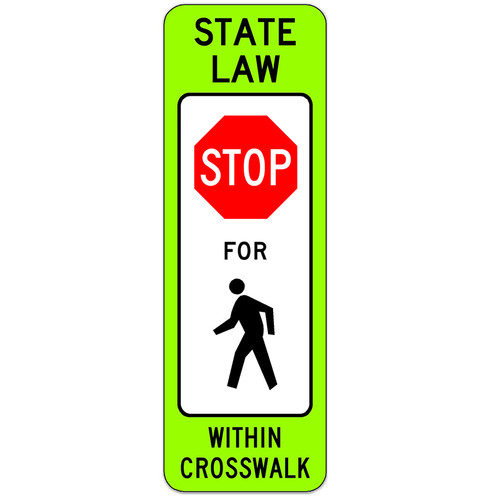 R1-6 State Law Stop for Pedestrians Sign