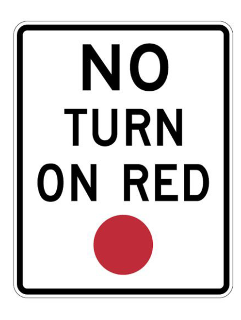 NO TURN ON RED R10-11