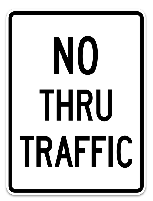 r10-9 no thru traffic sign
