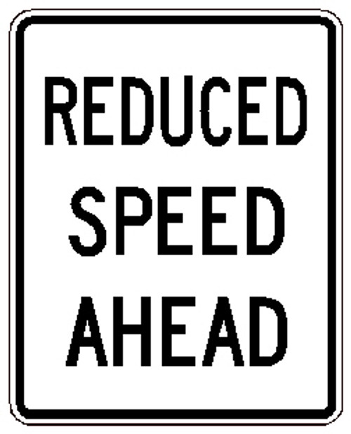 "Black and White ""Reduced Speed Ahead"" sign, 24"" x 30"", High Intensity Prismatic Reflective"