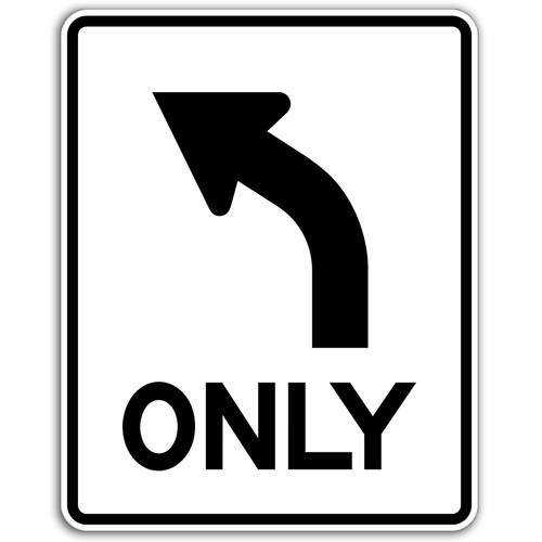 R3-5L Left Turn Only Sign