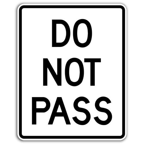 R4-1 Do Not Pass Sign
