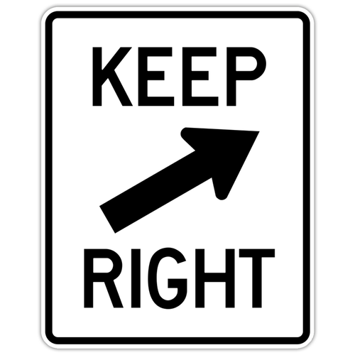 """Black and White """"Keep Right"""" sign, 24"""" x 30"""", High Intensity Prismatic, Reflective, Arrow pointing right"""