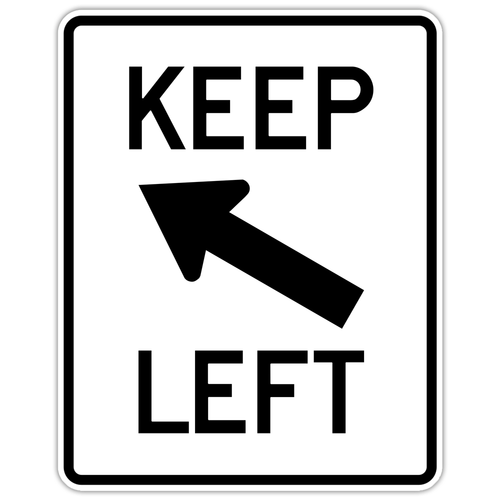 "Black and White ""Keep Left"" Sign, 24"" x 30"" Reflective, High Intensity Prismatic"