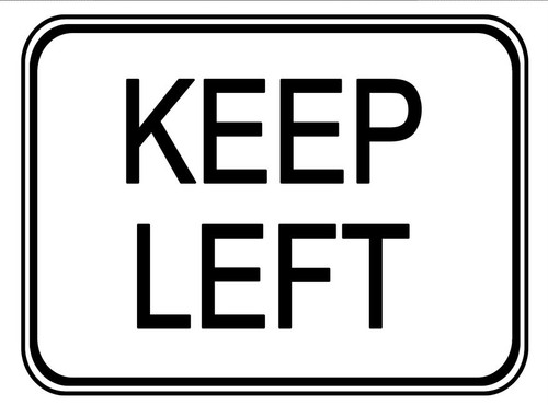 "Black and White ""Keep Left"" sign, 24"" x 18"", Reflective, High Intensity Prismatic"