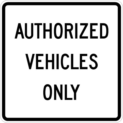 R5-15 Authorized Vehicles Only