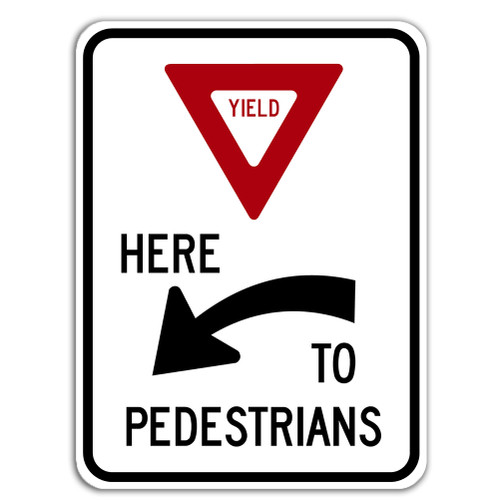 R1-5A Yield Here to Pedestrians Sign