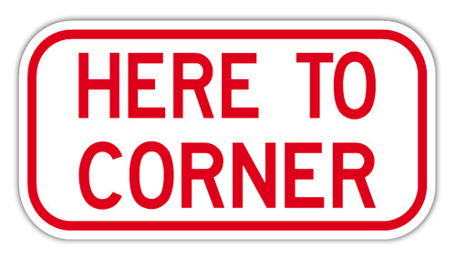 Here to Corner Sign