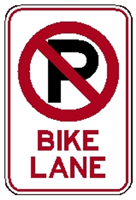 "red and white rectangular 3M High Intensity Prismatic 12x18 ""No Parking + Bike Lane"" sign"