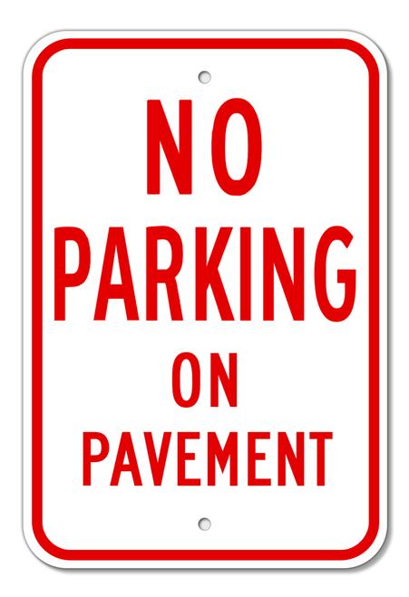 No Parking On Pavement