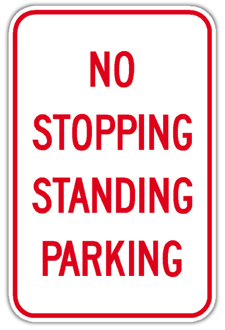 No Stopping Standing or Parking Sign