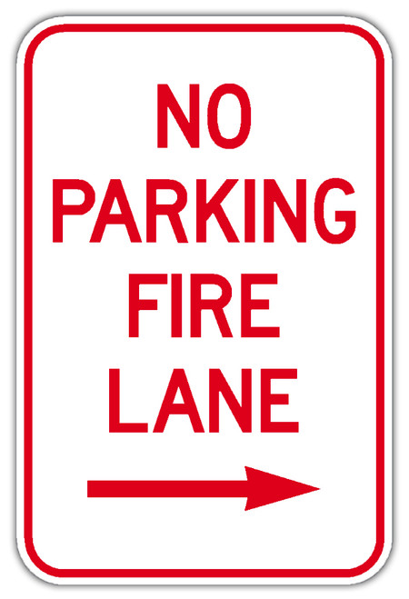 No Parking Fire Lane Sign with Right Arrow