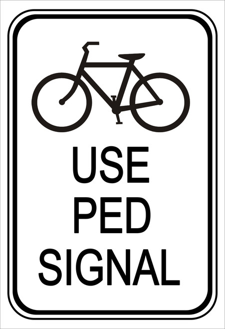 "black and white rectangular 3M High intensity prismatic reflective ""use ped signal"" sign"