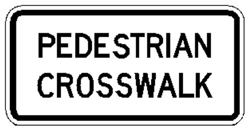 "Black and white ""Pedestrian Crosswalk"" sign 24"" x 12"" High Intensity Prismatic"