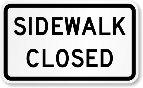 """black and white """"Sidewalk Closed"""" sign 24"""" x 12"""" high intensity prismatic reflective 3M"""