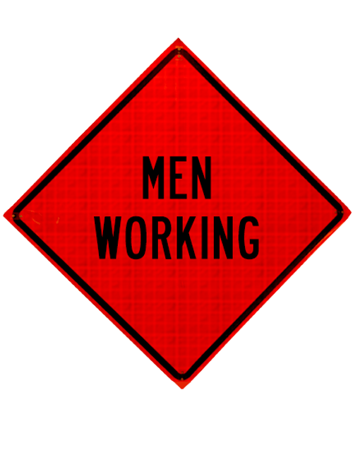 "diamond shape, orange and black sign, ""Men Working"""