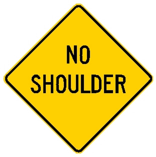 "diamond shape, Yellow sign, Black words ""no Shoulder'"