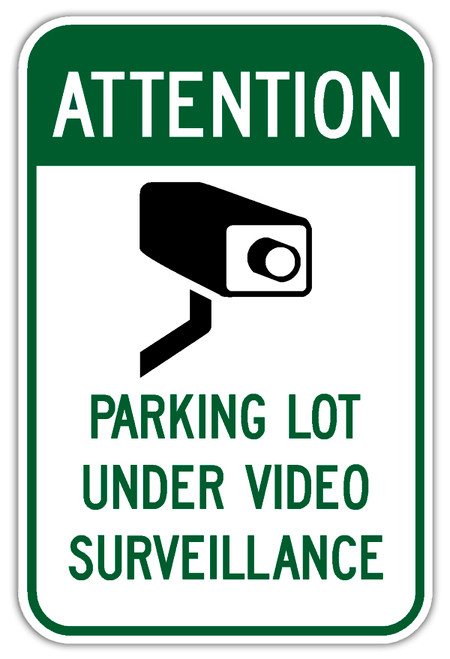 Attention Parking Lot Under Video Surveillance Sign