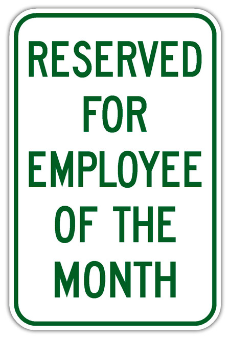 Reserved for Employee of the Month