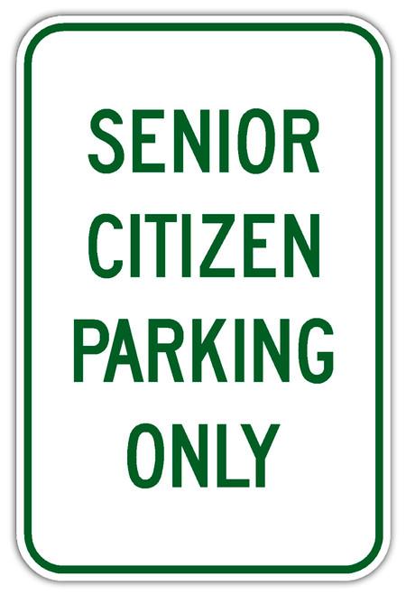 Senior Citizen Parking Only Sign